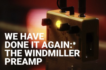We have done it again: The Windmiller Preamp